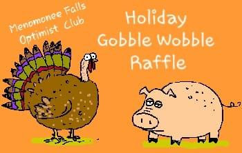 Holiday Gobble Wobble Raffle